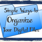Organizing {Digital} Files