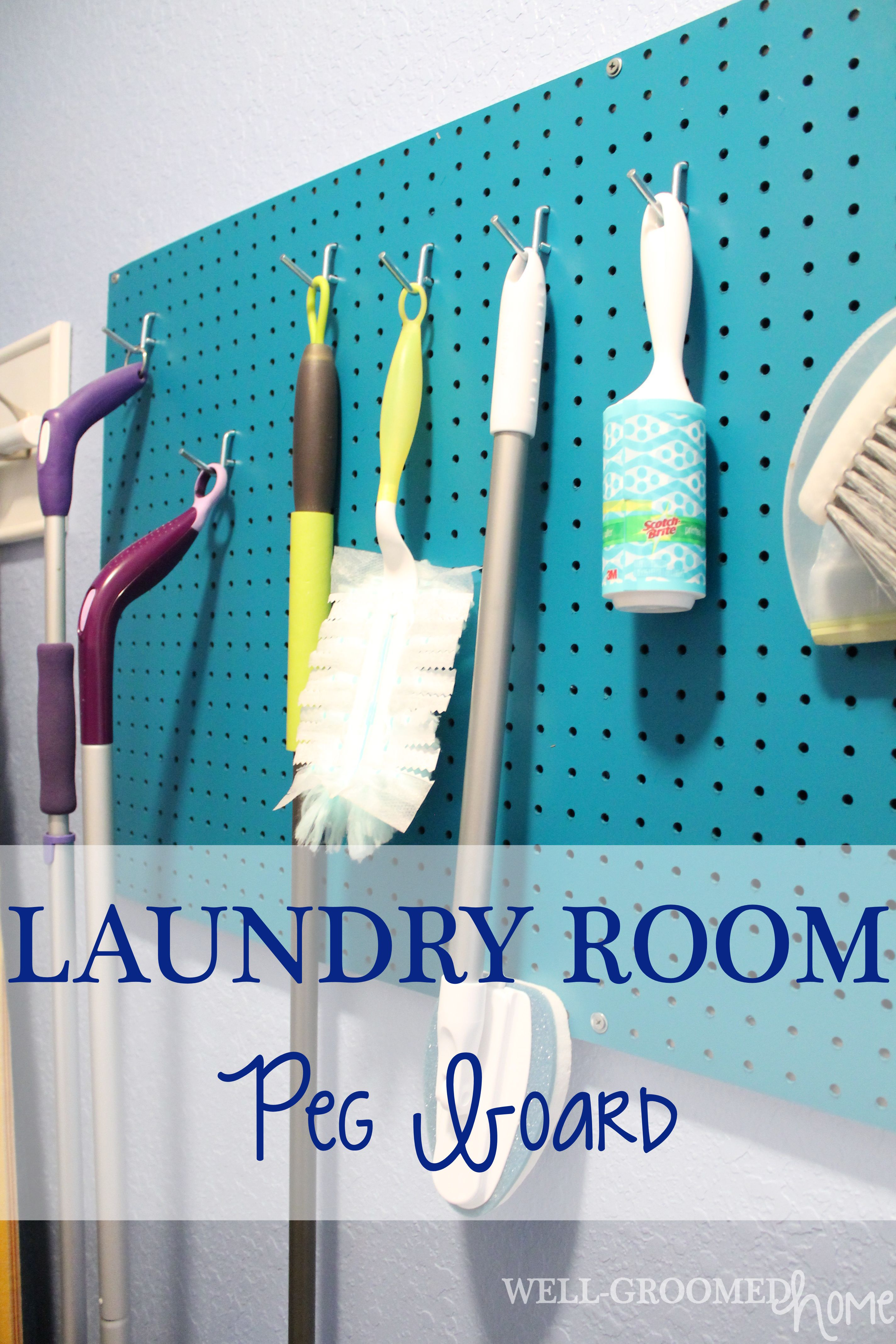Laundry Room Peg Board Well Groomed Home