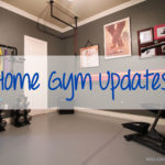 Home Gym Updates!